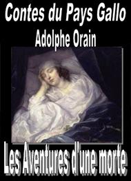 Adolphe Orain - Contes du Pays Gallo-Les Aventures d'une morte