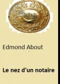 Edmond About: Le nez d'un notaire
