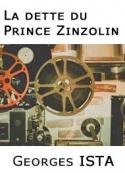 Georges Ista: La dette du prince Zinzolin