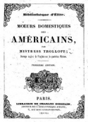 Frances Trollope: Moeurs domestiques des Américains
