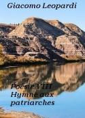Giacomo Leopardi: Hymne aux patriarches-Poesie VIII