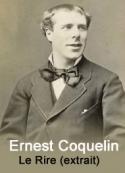 Ernest Coquelin: Le Rire (extrait)