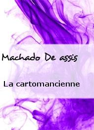 Machado De Assis - La cartomancienne