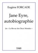 Eugène Forcade: Jane Eyre, autobiographie