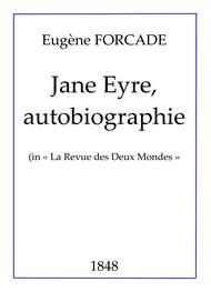 Eugène Forcade - Jane Eyre, autobiographie