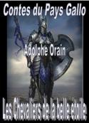 Adolphe Orain: Contes du Pays Gallo-Les Chevaliers de la belle étoile