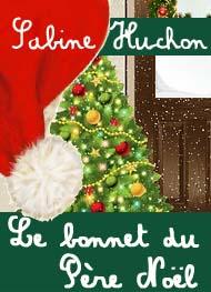 Le bonnet du p re no l sabine huchon livre audio for Sabine melchior bonnet histoire du miroir