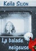 Keila Silion: La balade neigeuse
