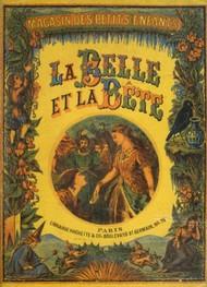 Jeanne-Marie Leprince de Beaumont - La Belle et la Bête (Version 3)