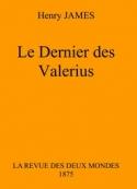 Henry James: Le Dernier des Valerius