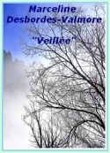 Marceline Desbordes valmore: Veillée