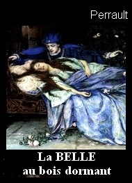 Illustration: LA BELLE AU BOIS DORMANT (version originale) - charles perrault