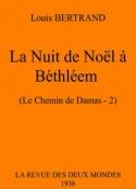 Louis Bertrand: La Nuit de Noël à Béthléem