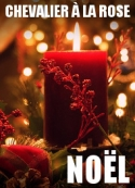 Chevalier à la Rose: Noël