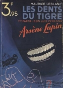 Maurice Leblanc: Les Dents Du Tigre