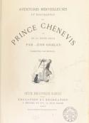 Léon Gozlan: Aventures merveilleuses et touchantes du Prince Chènevis