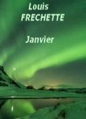 Louis honore Frechette: Janvier