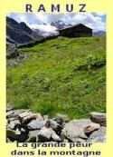 Charles ferdinand Ramuz: La grande peur dans la montagne