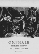 théophile gautier: Omphale, histoire rococo