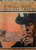 Maurice Leblanc: L'Aiguille creuse