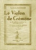 E.t.a. Hoffmann: Le Violon de Cremone