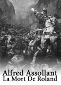 Alfred Assollant: La Mort De Roland