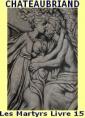 Les Martyrs, Livre 15