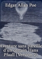 Aventure sans pareille d'un certain Hans Pfaall (Version 2)