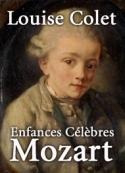 Louise Colet: Enfances Célèbres- Mozart