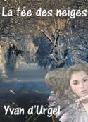 Yvan D'urgel: La fée des neiges