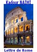 Kadour NaÏmi: Lettre de Rome d'un EC