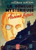Maurice Leblanc: La Demeure mysterieuse