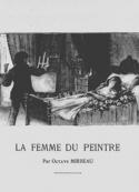Octave Mirbeau: La Femme du peintre