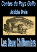 Adolphe Orain: Contes du Pays Gallo-Les Deux chiffonniers