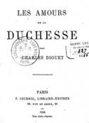 Charles Diguet: Les Amours de la duchesse