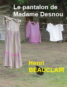 Illustration: Le pantalon de Madame Desnou - Henri Beauclair