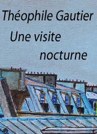 Illustration: Une visite nocturne (version 2) - théophile gautier