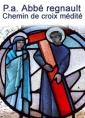 Chemin de croix médité