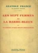 Anatole France: Les sept femmes de la Barbe-bleue