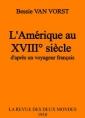 L'Amérique au XVIIIème siècle, d'après un voyageur français