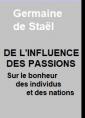 De l'influence des passions