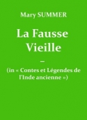 Mary Summer: La fausse vieille