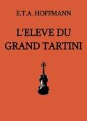E.t.a. Hoffmann: L'Elève du grand Tartini
