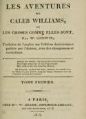 William Godwin: Les Aventures de Caleb Williams (Tome 1)