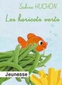 Sabine Huchon: Les haricots verts