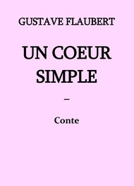 Illustration: FLAUBERT, Gustave – Un cœur simple (Version 3) - Gustave Flaubert