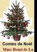 Madame De la ville de mirmont: Contes de Noël