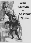 Jean Rameau: Le Vieux Guide