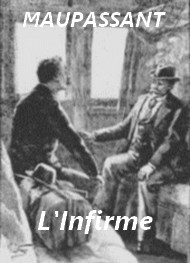 Illustration: L'Infirme - Guy de Maupassant