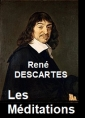 René Descartes: Les Méditations